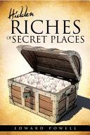 Hidden Riches of Secret Places