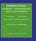 Improving Parent Adolescent Relationships  Learning Activities For Parents and adolescents