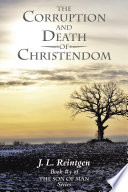 The Corruption and Death of Christendom