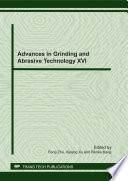 Advances in Grinding and Abrasive Technology XVI