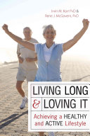 Living Long And Loving It