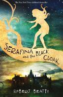 Serafina and the Black Cloak Book