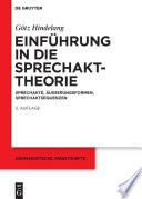 Einführung in die Sprechakttheorie  : Sprechakte, Äußerungsformen, Sprechaktsequenzen
