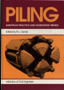 Piling  European Practice and Worldwide Trends