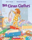 No Clean Clothes