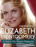The Essential Elizabeth Montgomery