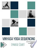 Vinyasa Yoga Sequencing