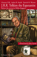 J.R.R. Tolkien the Esperantist. Before the Arrival of Bilbo Baggins