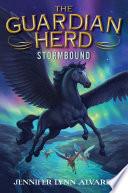 The Guardian Herd  Stormbound Book