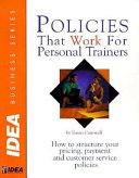 Policies that Work for Personal Trainers