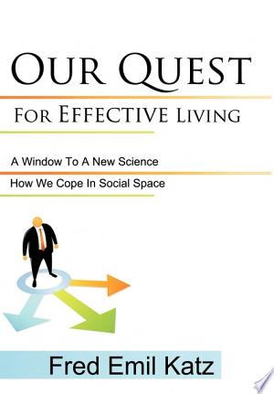 Download Our Quest for Effective Living Free Books - Dlebooks.net