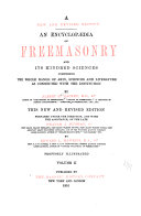 An encyclopædia of Freemasonry and its kindred sciences
