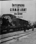Encyclopaedia of the German Army in the 20th Century