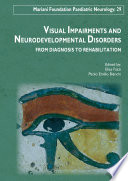 Visual Impairments and Developmental Disorders