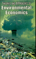 Theories and Approaches of Environmental Economics