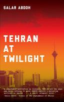 Pdf Tehran at Twilight Telecharger