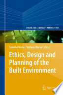 Ethics  Design and Planning of the Built Environment