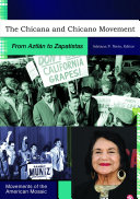 The Chicana And Chicano Movement