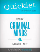 Quicklet on Criminal Minds Season 1 (CliffsNotes-like Summary, Analysis, and Commentary)