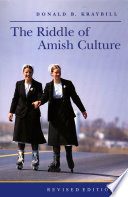 """The Riddle of Amish Culture"" by Donald B. Kraybill"