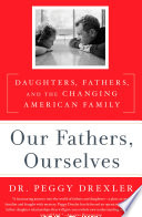 Our Fathers  Ourselves