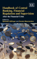 Handbook of Central Banking, Financial Regulation and Supervision