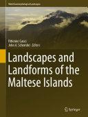 Landscapes and Landforms of the Maltese Islands