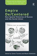 Empire De/Centered