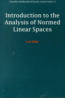 Introduction to the Analysis of Normed Linear Spaces