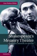 Shakespeare s Memory Theatre