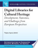 Digital Libraries for Cultural Heritage