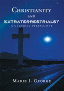 Christianity and Extraterrestrials?