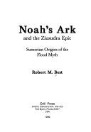 Noah s Ark and the Ziusudra Epic Book