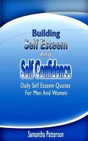 Building Self Esteem And Self Confidence Book PDF