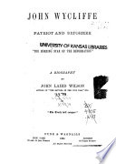 John Wycliffe, Patriot and Reformer