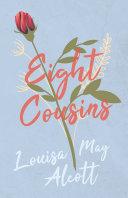 Eight Cousins Pdf/ePub eBook