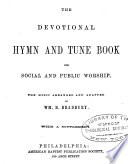 The Devotional Hymn and Tune Book for Social and Public Worship