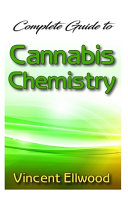 Complete Guide To Cannabis Chemistry