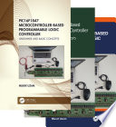 PIC16F1847 Microcontroller Based Programmable Logic Controller  Three Volume Set