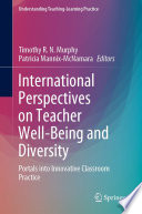 International Perspectives on Teacher Well Being and Diversity