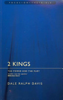 2 Kings: The Power and Fury (Focus on the Bible)