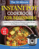 The 30 Minute Instant Pot Cookbook For Beginners Book PDF