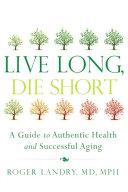 Live Long, Die Short Pdf/ePub eBook