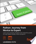 """Python: Journey from Novice to Expert"" by Fabrizio Romano, Dusty Phillips, Rick van Hattem"