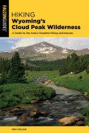 Hiking Wyoming's Cloud Peak Wilderness [Pdf/ePub] eBook