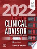 Ferri s Clinical Advisor 2022  E Book Book