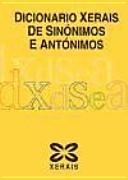 Dicionario Xerais de sinónimos e antónimos