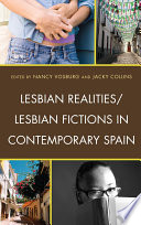 Lesbian Realities Lesbian Fictions in Contemporary Spain