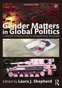 Gender Matters in Global Politics