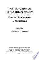 The Tragedy of Hungarian Jewry